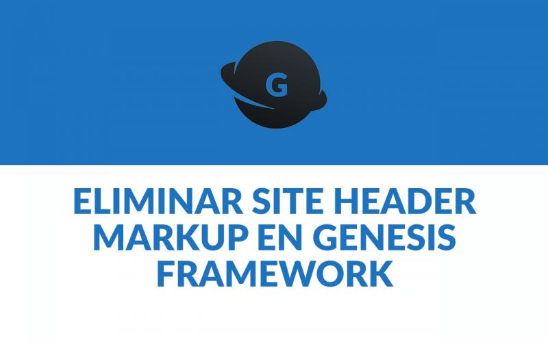 eliminar-site-header-markup-genesis-framework